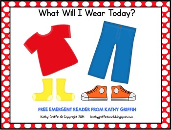 FREE Emergent Reader What Will I Wear Today