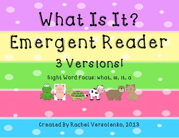 Emergent Reader-What is it? 3 Versions!!!