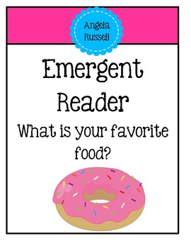 Emergent Reader - What is your favorite food?