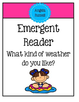 Emergent Reader - What kind of weather do you like?