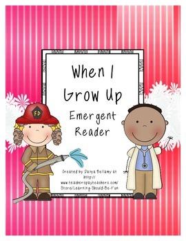 Emergent Reader: When I  Grow Up