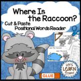 Raccoon Emergent Reader, Positional Words Cut & Paste Activities Reader