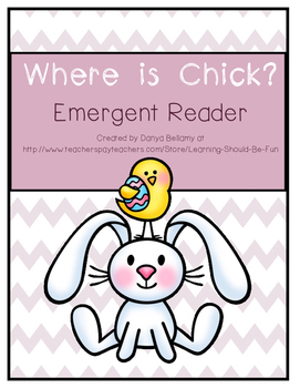 Emergent Reader:  Where is Chick?