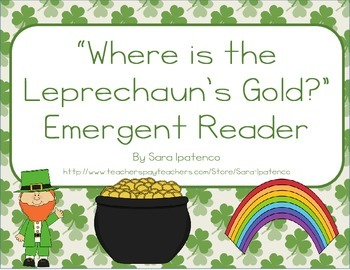 "Emergent Easy Reader: ""Where is the Leprechaun's Gold?"""