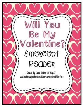Emergent Reader:  Will You Be My Valentine?