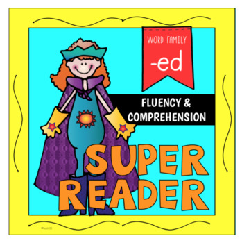 Emergent Reader Word Family -ED Fluency Reading Comprehension