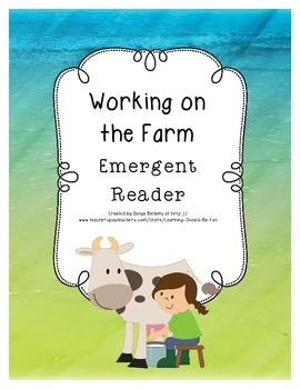 Emergent Reader: Working on the Farm