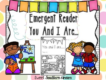 Emergent Reader You And I are... FREEBIE!!!!
