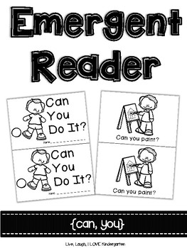Emergent Reader {can, you}