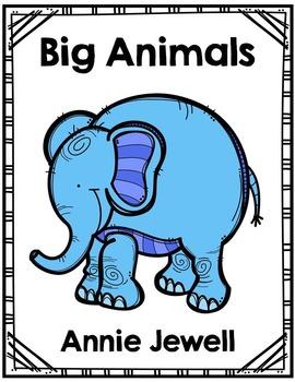 Emergent Reader for Beginning Readers – Big Animals