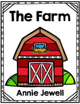 Emergent Reader for Beginning Readers – The Farm