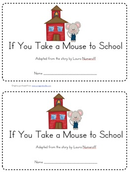 Emergent Reader for If You Take a Mouse to School