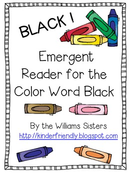 Emergent Reader for the Color Word Black