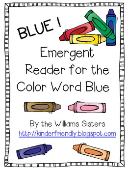 Emergent Reader for the Color Word Blue