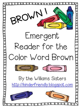 Emergent Reader for the Color Word Brown