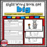 Emergent Reader for the Sight Word BIG