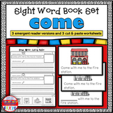 Sight Word Book Emergent Reader and Worksheets for COME