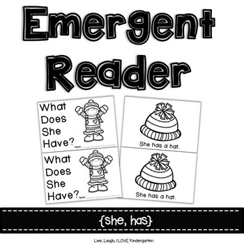 Emergent Reader {she, has}