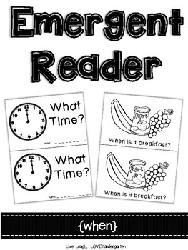 Emergent Reader {when}