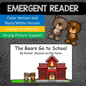 Emergent Reader_Bears Go to School