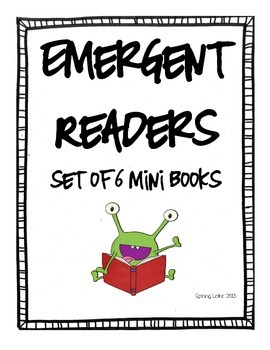 Emergent Readers - 6 Mini Readers