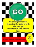 Emergent Readers Go! Featuring the can go color and Black line