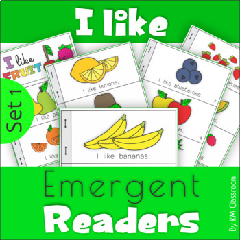 Emergent Readers I Like Fruit