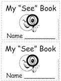 Emergent Readers: I, See, A, My, Like
