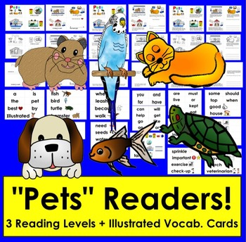 Pets Mini Books Differentiated with 3 Reading Levels + Illustrated Vocab Cards
