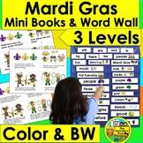 Mardi Gras Activities: Mini Books - 3 Levels + Illustrated Word Wall