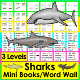 Sharks Readers - 3 Reading Levels + Illustrated Word Wall