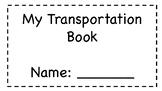 Emergent Readers My transportation book