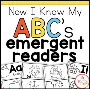 Alphabet Emergent Readers {Now I Know My ABC's Series}