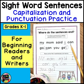 Sight Word Sentences: Punctuation and Capitalization for E