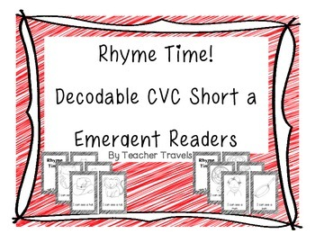 Emergent Readers - Rhyme Time Short a