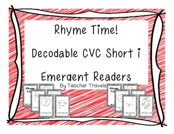 Emergent Readers - Rhyme Time Short i