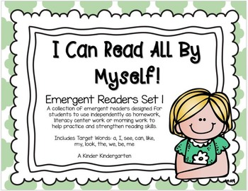 I Can Read All By Myself!  Emergent Readers Set 1