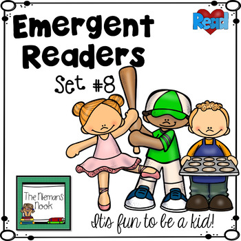 Emergent Readers Set #8- It's Fun To Be A Kid!