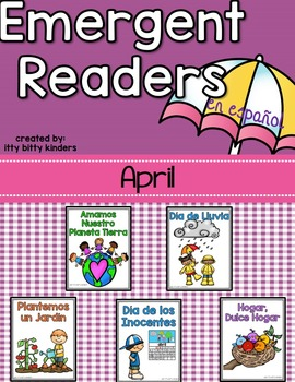 Emergent Readers Set for April in Spanish.