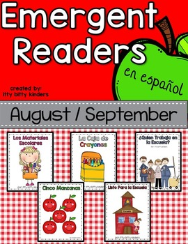 Emergent Readers Set for Back to School August and September in Spanish