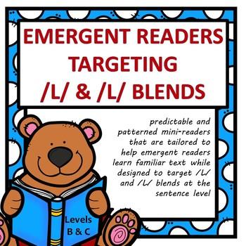 Emergent Readers Targeting /L/ and /L/ blends  (Levels B & C)