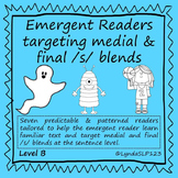 Emergent Readers Targeting Medial and Final /S/ Blends  (Level B)