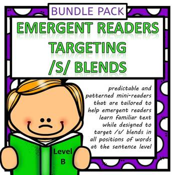 Emergent Readers Targeting /S/ Blends Bundle Pack (Level B)