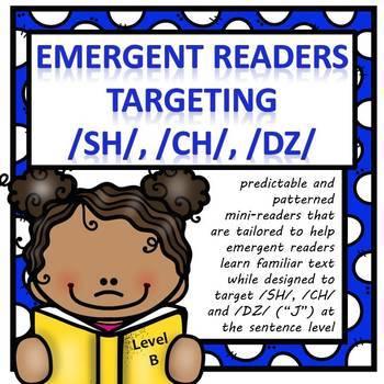 "Emergent Readers Targeting /SH/, /CH/ & ""J""  (Level B)"