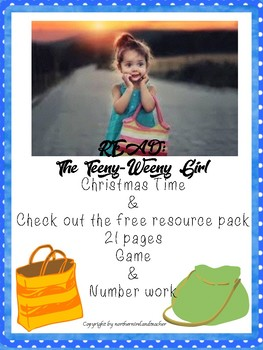 Emergent Readers - The Teeny Weeny Girl - Christmas Time & Number Activities