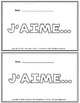 J'AIME BOOKLET - French Emergent Readers and Writers! Chec