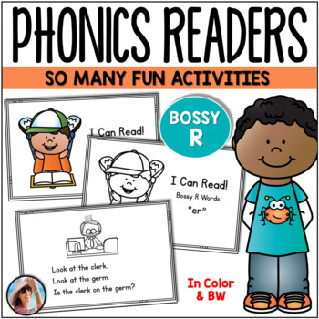 Phonics Emergent Readers for Bossy R {R Controlled Vowels}