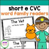 Emergent Readers - short e CVC word family books