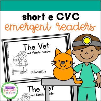 Emergent Readers - short e CVC word family books