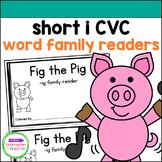 Emergent Readers - short i CVC word family books